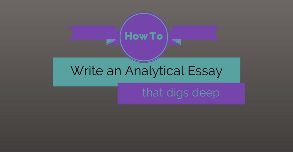 Write an analytical essay