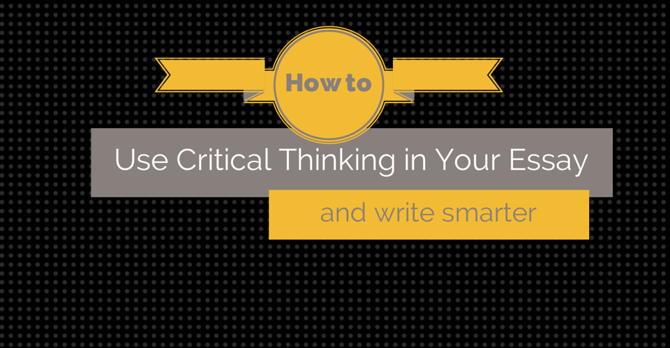 Essays about critical thinking
