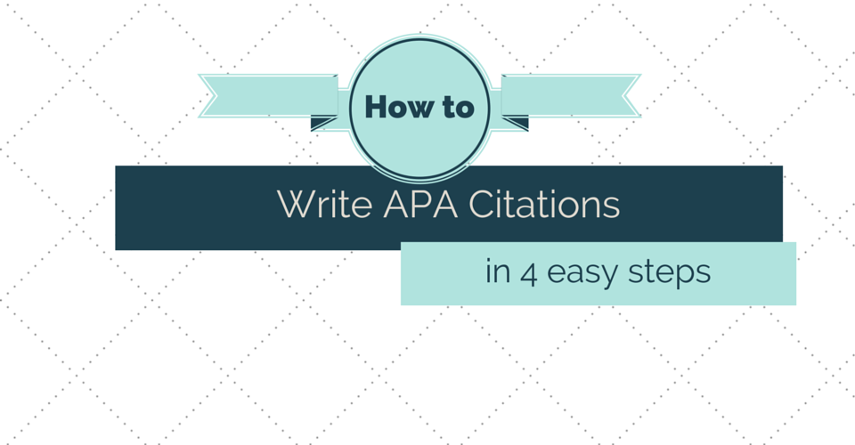 how to write apa citations in 4 easy steps