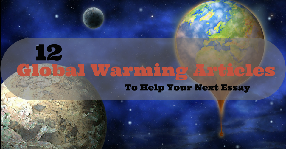 Argument essays on global warming
