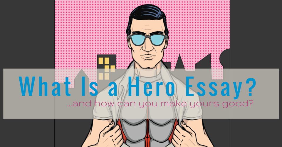 what qualities make a hero essay The greeks believed that their epic heroes bear certain qualities that represent their value of more about achilles as a hero essay achilles: a tragic hero essay.