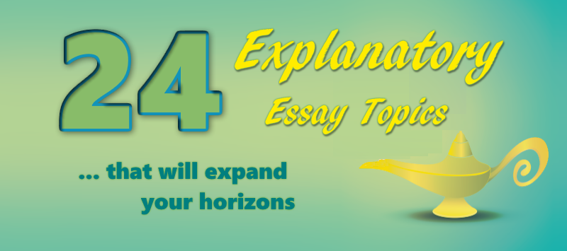 Topics For Essays In English  Good Thesis Statement Examples For Essays also What Is The Thesis Of An Essay  Explanatory Essay Topics That Will Expand Your Horizons Essay My Family English