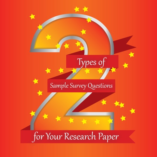 Types Of Sample Survey Questions For Your Research Paper  Essay   Types Of Sample Survey Questions For Your Research Paper