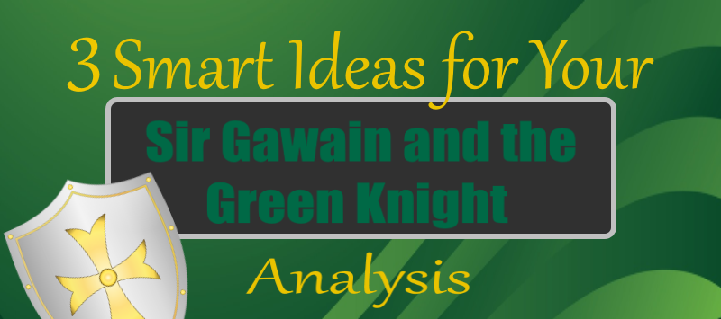 sir gawain character analysis essay Free essay on analysis of sir gawain available totally free at echeatcom, the largest free essay community.