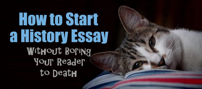 how to start an essay about history