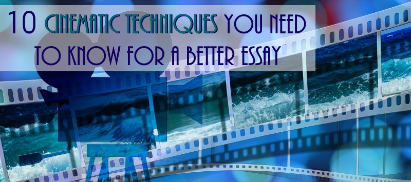 cinematic techniques essay Just used the word 'transatlantic' in an essay should i include a #triggerwarning an essay on the bombing of hiroshima and nagasaki map help in essay writing pdf vannevar bush 1945 essay invention edgar degas blue dancers descriptive essay research paper on meryl streep essay on kinetic art mobile essay on my father in gujarati relating to.