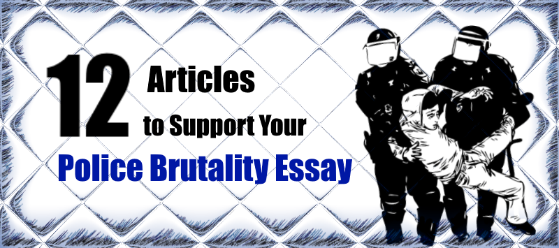 Essay On Wild Life  Beautiful Mind Essay also Speech Essay Outline  Articles To Support Your Police Brutality Essay  Kibin Blog Essay On Bureaucracy