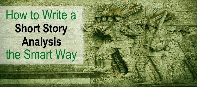 how to write a short story analysis the smart way essay writing