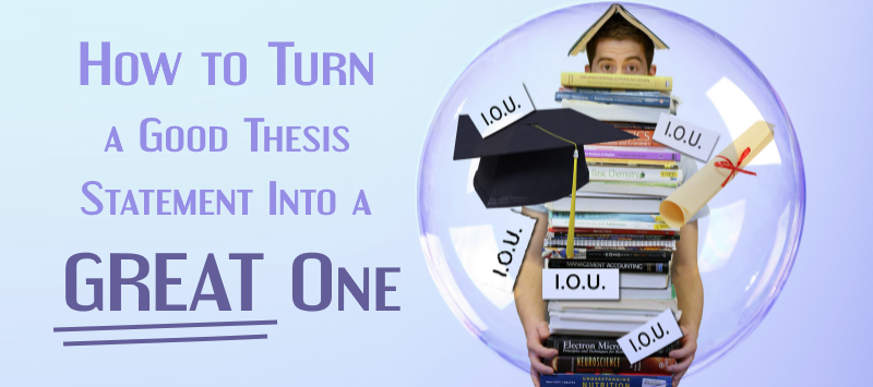 how to come up with a good thesis statement